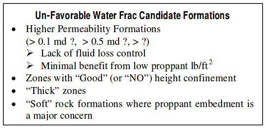 Un Favorable Water Frac Condidate Formations
